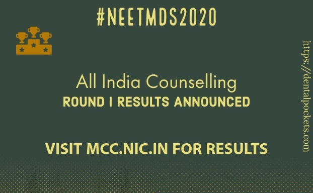 All India Counselling Round I Results Announced Dental Pockets Blog